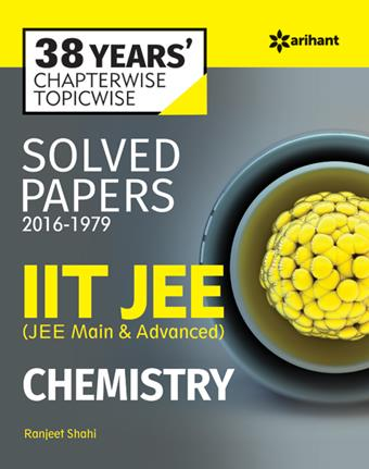 Chapterwise Solved Papers (2016-1979) IIT JEE Chemistry