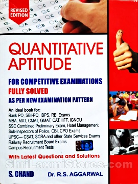 Fully Solved Quantitative Aptitude for Competitive Exams by Dr. R S Aggarwal