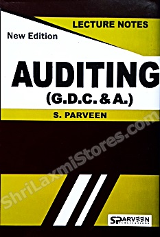 G.D.C. & A. Auditing Paper - III Lecture Notes As Per New Revised Syllabus
