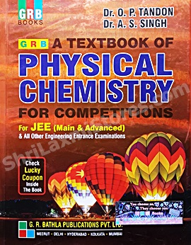 A Textbook Of Physical Chemistry For Competitions by Dr  O  P  Tondon