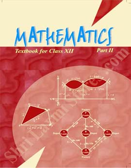 NCERT - New Delhi Class 12 Maths Part -II Text Book
