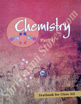NCERT - New Delhi Class 12 Chemistry Part- II Text Book
