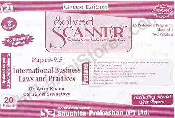 CS Solved Scanner for Professional Module III Paper 9.5 International Business Law & Practice