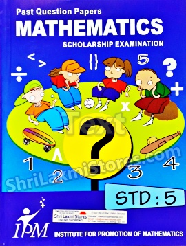 STD.5 IPM Scholarship Exam Past Question Papers