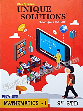 STD.9  Unique Solutions New Syllabus Book for Mathematics- I